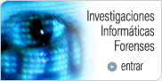 Investigaciones Informáticas Forenses